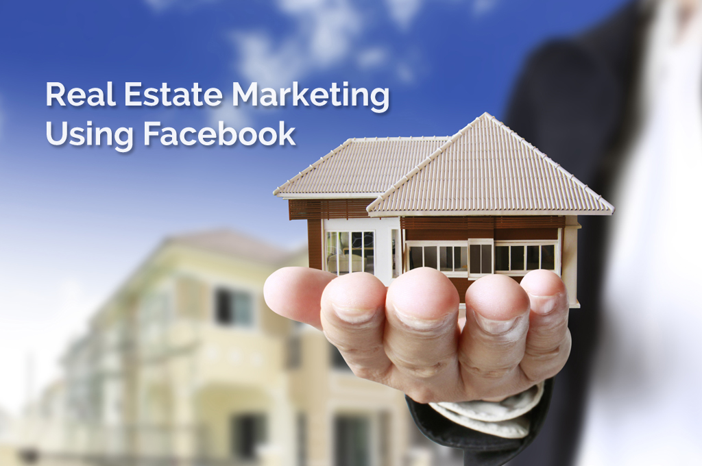 How to promote your Real Estate projects on Facebook?